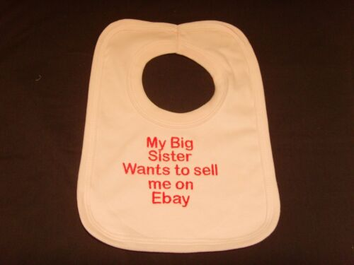 Funny Embroidered Personalised Bib Baby Shower Gift My big sister wants to sell