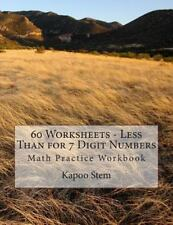 60 Days Math Less Than: 60 Worksheets - Less Than for 7 Digit Numbers : Math...