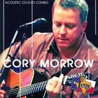 Live at Billy Bob's TX: Acoustic by Cory Morrow (CD, Jan-2012, Smith Music Group)