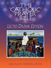 The Catholic Prayer Bible (NRSV): Lectio Divina by Paulist Press International,U.S. (Paperback, 2010)