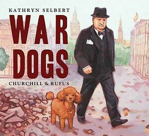 War-Dogs-by-Kathryn-Selbert-NEW-Book-FREE-amp-Fast-Delivery-Paperback