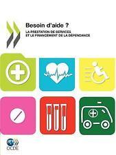 Études de L'Ocde Sur les Politiques de Santé Besoin D'Aide ? : La prestation...