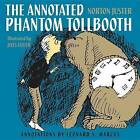 The Annotated Phantom Tollbooth by Norton Juster (Hardback, 2011)