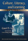 Culture, Literacy, and Learning: Taking Bloom in the Midst of the Whirlwind by Carol D. Lee (Paperback, 2007)