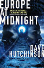 Europe at Midnight by Dave Hutchinson (Paperback, 2015)