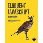 Eloquent JavaScript: A Modern Introduction to Programming by Marijn Haverbeke (Paperback, 2014)