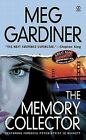 The Memory Collector by Meg Gardiner (Paperback / softback)