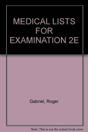 MEDICAL LISTS FOR EXAMINATION 2E,Roger Gabriel