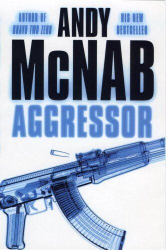 1 of 1 - Aggressor (Nick Stone 08),Andy McNab