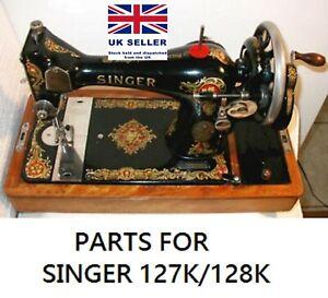 Original Singer 127K / 128K Sewing Machine Replacement Repair Parts