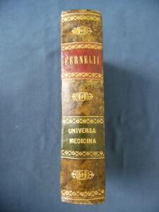 IOANNIS FERNELII ARCHIATRI-UNIVERSA MEDICINA-LIBRUM THERAPEUTICES....LIONE 1597 - Italia - IOANNIS FERNELII ARCHIATRI-UNIVERSA MEDICINA-LIBRUM THERAPEUTICES....LIONE 1597 - Italia
