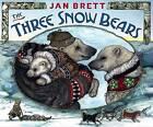 The Three Snow Bears by Jan Brett (Hardback, 2012)