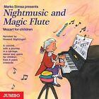 Nightmusic and Magic Flute. Mozart for children. CD von Marko Simsa (2006)