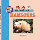 101 Facts About Hamsters by Julia Barnes (Hardback, 2002)