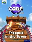 Project X Code Extra: Light Blue Book Band, Oxford: Level 4: Dragon Quest: Trapped in the Tower by Jan Burchett, Sara Vogler (Paperback, 2016)