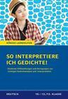 So interpretiere ich Gedichte! von Eduard Huber (2016, Taschenbuch)