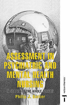 Assessment in Psychiatric and Mental Health Nursing: In Search of the Whole