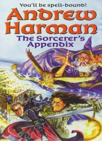 The Sorcerer's Appendix By Andrew Harman. 9781857236859