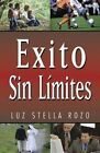 Exito Sin Limites by Luz Stella Rozo (Paperback / softback, 1999)