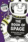 The Book of Space: All About Stars, Planets and Rockets! by Clive Gifford (Paperback, 2013)