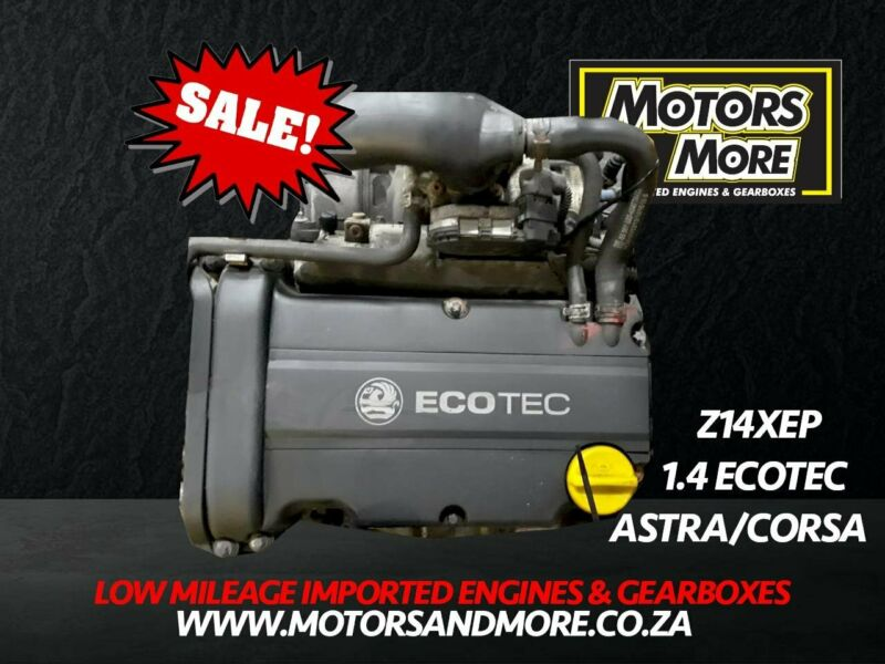 Opel Corsa - Astra 1.4 Z14XEP Engine now available at Motors & More Gqeberha - PE