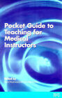 The Pocket Guide to Teaching for Medical Instructors by Advanced Life Support Group, Mike Walker (Paperback, 1998)