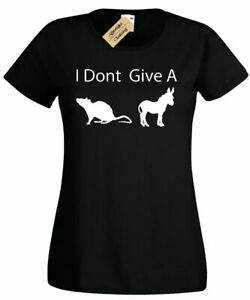Womens-I-Don-039-t-Give-A-Rat-039-s-Ass-Funny-T-Shirt-Party-joke-novelty-ladies-top-gift