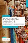 Mastering Arabic 1 by Jane Wightwick, Mahmoud Gaafar (CD-Audio, 2014)