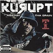 Kurupt - Against tha Grain (2005)  CD  NEW/SEALED  SPEEDYPOST