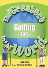 The Greatest Golfing Tips in the World by John Cook (Paperback, 2005)