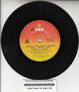 JULIO-IGLESIAS-amp-WILLIE-NELSON-To-All-The-Girls-I-039-ve-Loved-Before-7-034-45-record