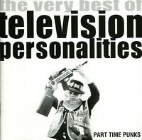 Television Personali - Part Time Punks: The Very Best Of [new Cd] on Sale