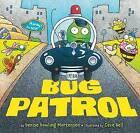 Bug Patrol by Denise Dowling Mortensen (Hardback, 2013)
