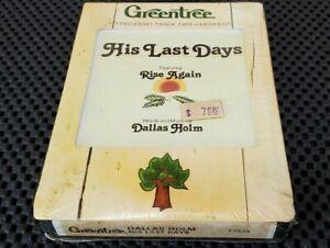 "Dallas Holm 8-Track Tape - (His Last Days) • ""Rise Again"" NOS - Gospel"