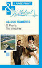 St Piran's: The Wedding! by Alison Roberts (Hardback, 2013)