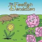 The Foolish Dandelion by Karen Ott (Paperback / softback, 2012)