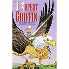 Rupert and the Griffin by Mimosa Publications (Paperback, 2001)