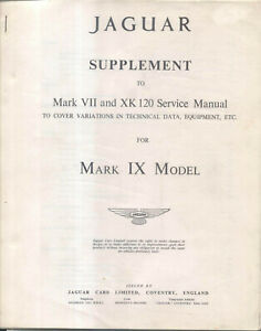 Jaguar Mark IX original Workshop Manual SUPPLEMENT to be used with Mk VII Manual