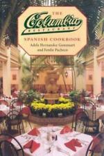 The Columbia Restaurant Spanish Cookbook by Ferdie Pacheco and Adela Hernandez Gonzmart (1995, Hardcover)