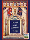 CROWN AND COMPANY 1911-1922. 2nd Battalion Royal Dublin Fusiliers by Wylly H. C.Colonel (Paperback, 2006)