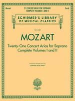 Mozart 21 Concert Arias For Soprano: Complete Volumes 1 And 2 Schirmer 050490350