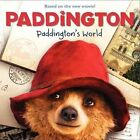 Paddington: Paddington's World by Annie Auerbach, Mandy Archer (Paperback / softback, 2014)