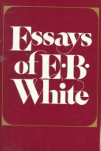 Essays Of E.B. White White, E. B. - $104.31
