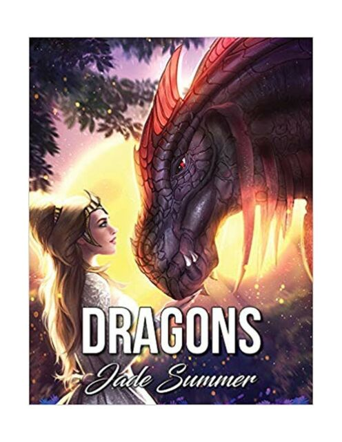 Dragons : A Dragon Coloring Book With Legendary Mythical Creatures,  Enchanted Fantasy Realms, And Gorgeous Warrior Women (Coloring Books For  Adults) By Jade Summer (2017, Trade Paperback, Large Type / Large Print