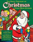 The Great Treasury of Christmas Comic Book Stories by Walt Kelly, Richard Scarry, John Stanley, Dan Noon, Craig Yoe (Hardback, 2010)
