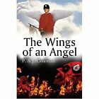 The Wings of an Angel Coleman America Star Books Paperback 9781413722321
