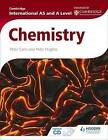 Cambridge International AS and A Level Chemistry by Peter Cann, Peter J. E. Hughes (Paperback, 2015)