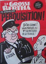 LA GROSSE BERTHA N° 51 de JANVIER 1992 PS UN NOUVEL ELAN  PERQUISITION !