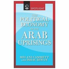 Westview Press Spotlight: The Political Economy of the Arab Uprisings by...