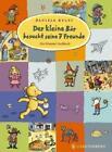 Der kleine Bär besucht seine 7 Freunde von Daniela Kulot (2016, Gebundene Ausgabe)